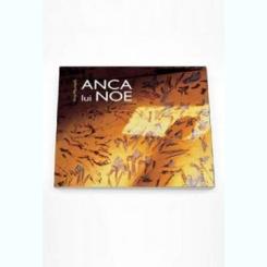 ANCA LUI NOE - ANCA MIZUMSCHI