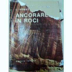 ANCORAREA IN ROCI,BUCURESTI 1981-LEOS HOBST