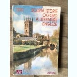 Andrew Sanders - Scurta istorie Oxford a literaturii engleze