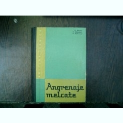 Angrenaje melcate - D. Maros, V. Killmann, V. Rohonyi