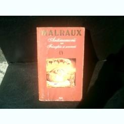 Antimemorii  Franghia si soarecii - Andre Malraux