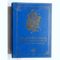 Antologie corala, religioasa si laica, pentru formatii mixte - Nicu Moldoveanu
