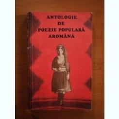 ANTOLOGIE DE POEZIE POPULARA AROMANA DE CHIRATA IORGOVEANU-DUMITRU 1976