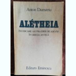 ANTON DUMITRU - ALETHEIA