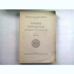 ANUARUL INSTITUTULUI DE STUDII CLASICE  VOL.IV (1941-1948