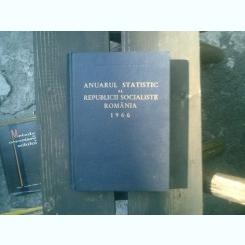 Anuarul statistic al republicii Socialiste Romania 1966
