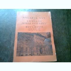 ANUARUL XXVI AL LICEULUI MIHAI VITEAZUL DIN BUCURESTI ANII SCOLARI 1969-1970 SI 1945-1946 - AL. TURIANU