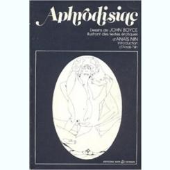 Aphrodisiac Nin Anaïs - John Boyce John aphrodisiqe