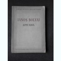 APPENDIX - IANOS BOLYAI