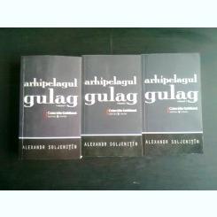 ARHIPELAGUL GULAG - ALEXANDR SOLJENITIN  3 VOLUME