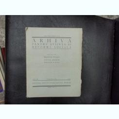 Arhiva pentru stiinta si reforma sociala numerele 1-4 anul XI - D. Gusti