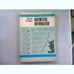 ARITMETICA INTERVALELOR - STEFAN N. BERTI