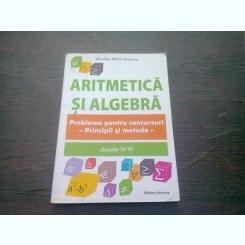ARITMETICA SI ALGEBRA - NICULAIE MARIN GOSONIU  (Probleme pentru concursuri. Principii si metode. Clasele IV-VI)