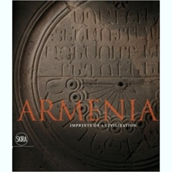 Armenia: Imprints of a Civilization by Gabriella Uluhogian (Author), Boghos Levon Zekiyan (Author), Vartan Karapetian (Author