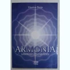ARMONIA, SAMBURELE NEMURIRII - VIORICA PERTE