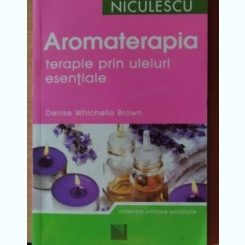AROMATERAPIA -DENISE WHICHELLO BROWN