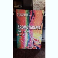 AROMOTERAPIA DE LA A LA Z - DAN SERACU