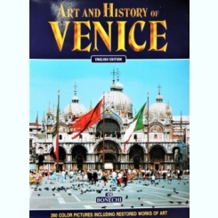 ART AND HISTORY OF VENICE, EDITIA IN LB ENGLEZA