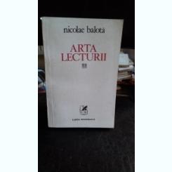 ARTA LECTURII - NICOLAE BALOTA
