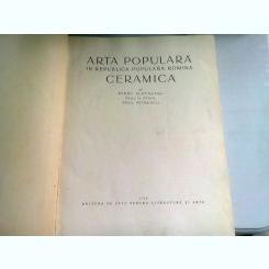 Arta populara in RPR/Ceramica -SLATINEANU,STAHL,PETRESCU