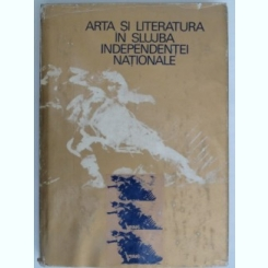 Arta si literatura in slujba independentei nationale - Ion Frunzetti