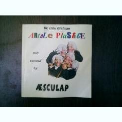 Artele plastice sub semnul lui AEsculap - Dinu Brafman