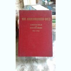 ARTICOLE SI CUVANTARI 1961-1962 - GH. GHEORGHIU DEJ