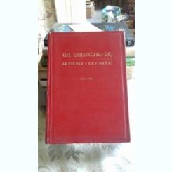 ARTICOLE SI CUVANTARI DECEMBRIE 1955-IULIE 1959 - GH. GHEORGHIU DEJ
