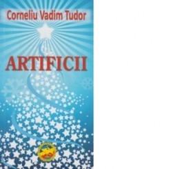 ARTIFICII - CORNELIU VADIM TUDOR
