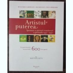 ARTISTUL SI PUTEREA - RUXANDRA GAROFEANU/DAN HAULICA/PAUL GHERASIM