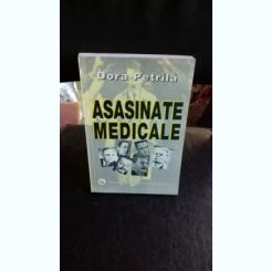 ASASINATE MEDICALE - DORA PETRILA