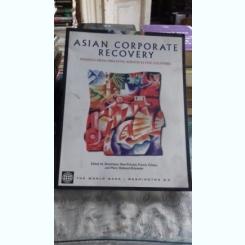 ASIAN CORPORATE RECOVERY - DOMINIQUE DWOR-FRECAUT (REVITALIZAREA CORPORATIVA IN ASIA)
