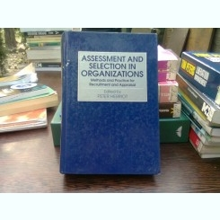 Assessment and selection in organization - Peter Herriot  (Evaluarea și selecția în organizație)