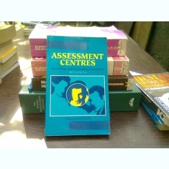 Assessment center - Charles Woodruffe  (Centru de evaluare)