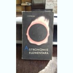 ASTRONOMIE ELEMENTARA  - G. PETRESCU