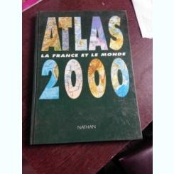 ATLAS 2000, LA FRANCE ET LA MONDE