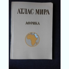 ATLAS GEOGRAFIC, AFRICA, TEXT IN LIMBA RUSA