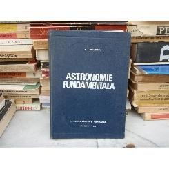 ATRONOMIE FUNDAMENTALA , N. I. Dinulescu , 1968