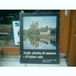 Attualita urbanistica del monumento e dell'ambiente antico
