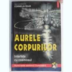 AURELE CORPURILOR VOLUM COORDONAT DE CORNELIA GUJA