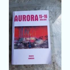 AURORA NR.15-16/2004, 2005