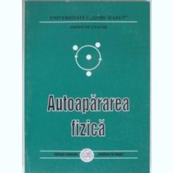 AUTOAPARAREA FIZICA - IORDACHE ENACHE