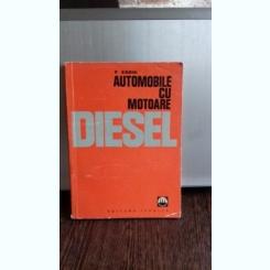 AUTOMOBILE CU MOTOARE DIESEL - F. ZSORI