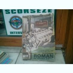 Automobile Roman cu motoare Diesel - V. Mateevici, T. Pavelescu, D. Bogdan