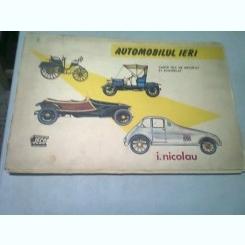 AUTOMOBILUL IERI. CARTE JOC DE DECUPAT SI ASAMBLAT (32 MODELE AUTOMOBILE) - I. NICOLAU