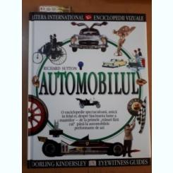 AUTOMOBILUL - RICHARD SUTTON  (ENCICLOPEDIE VIZUALA)