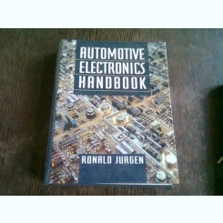 AUTOMOTIVE ELECTRONICS HANDBOOK - RONALD JURGEN   (MANUAL DE PIESE ELECTRONICE AUTO)
