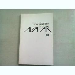 AVATAR - MIHAI GIUGARIU (DEDICATIE)