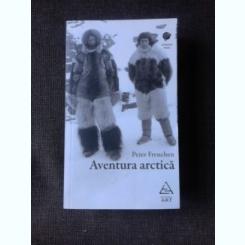 AVENTURA ARCTICA - PETER FREUCHEN