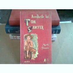 AVENTURILE LUI TOM SAWYER - MARK TWAIN